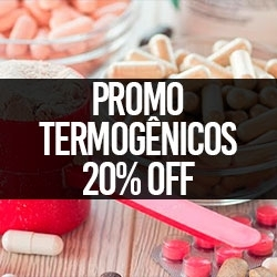 PROMO Termogênicos 20% OFF